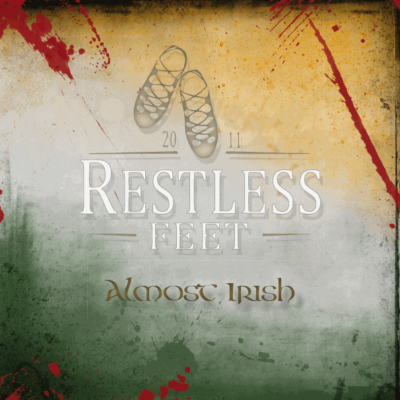 Restless Feet - Almost Irish