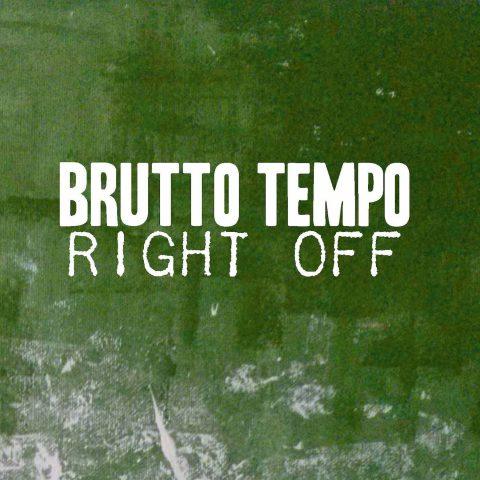 Brutto Tempo - Right Off front