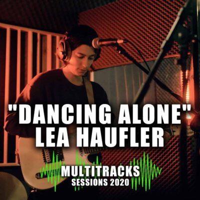 "Multitracks Sessions 2020 ""Meaning of Music"" ""Dancing Alone"" Lea Haufler Cover"