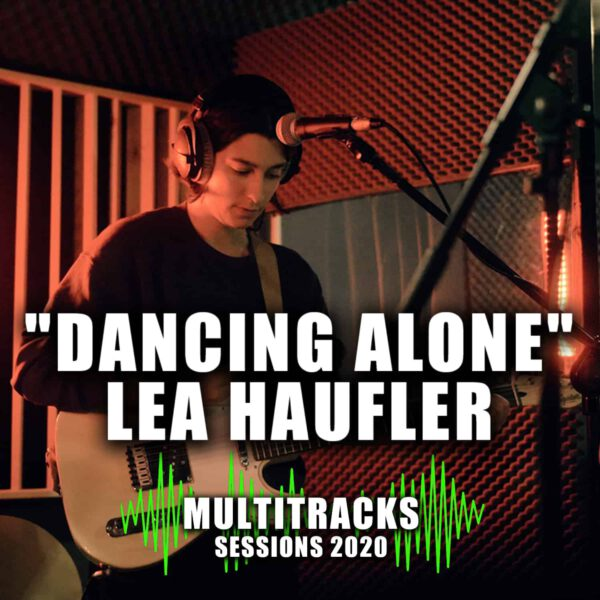 """Multitracks Sessions 2020 """"Meaning of Music"""" """"Dancing Alone"""" Lea Haufler Cover"""