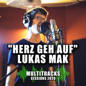 """Multitracks Sessions 2020 """"Meaning of Music"""" """"Herz Geh Auf"""" Lukas Mak Cover"""